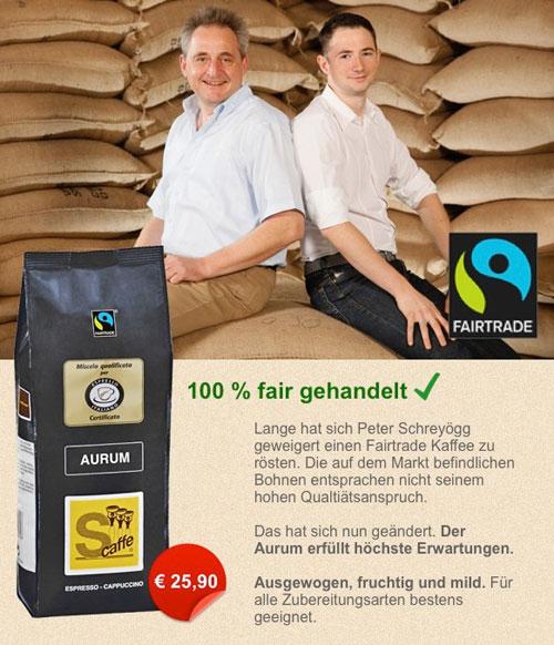 Ein 100% fair gehandelter Kaffee Aurum von Peter Schreyögg